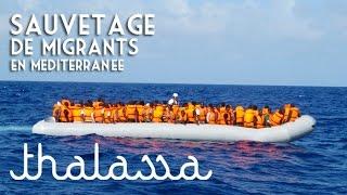 Documentaire Un sauvetage de migrants en Méditerranée