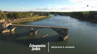 Documentaire Échappées belles – Week-end à Avignon