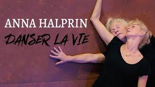 Documentaire Anna Halprin : danser la vie