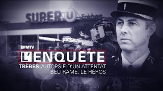 Documentaire Attentat de Trèbes: Beltrame, le héros