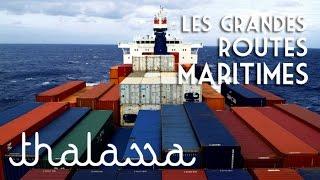 Documentaire Au cœur des grandes routes maritimes