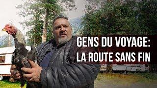 Documentaire Gens du voyage : la route sans fin