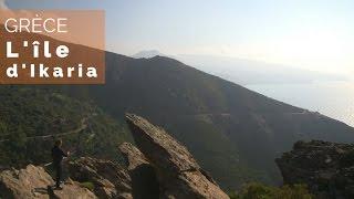 Documentaire Grèce – L'île d'Ikaria