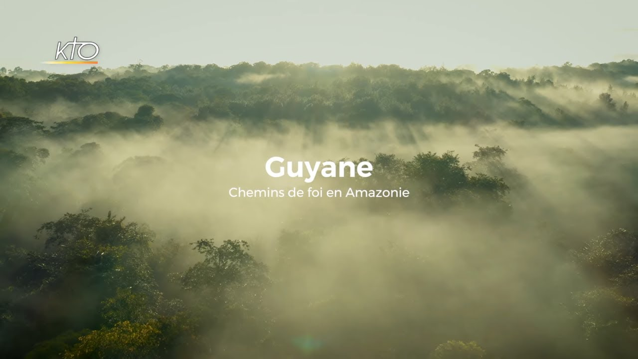 Documentaire Guyane: chemins de foi en Amazonie