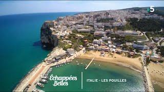 Documentaire Échappées belles – Italie : escale dans les Pouilles