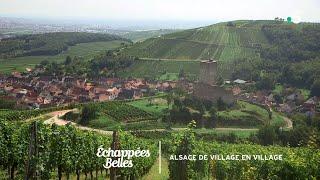 Documentaire Échappées belles – L'Alsace de village en village