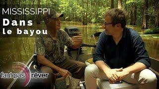 Documentaire Mississippi, les légendes du fleuve – Dans le  bayou avec Adam