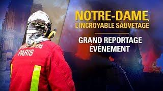 Documentaire Notre-Dame, l'incroyable sauvetage