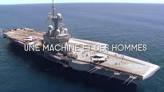 Documentaire Porte-avion Charles de Gaulle : une machine et des hommes