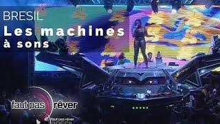 Documentaire Brésil – les machines à sons