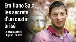 Documentaire Emiliano Sala, les secrets d'un destin brisé