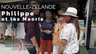 Documentaire Nouvelle-Zélande, voyage aux antipodes – Philippe et les Maoris