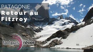 Documentaire Patagonie, de glace et de feu – Retour au Fitz Roy