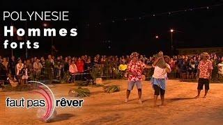 Documentaire Polynésie – les hommes forts de Rurutu