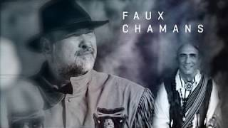 Documentaire Faux chamans