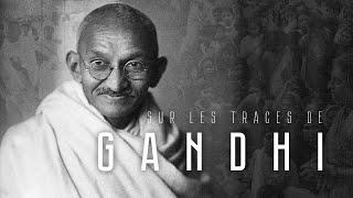 Documentaire Sur les traces de Gandhi