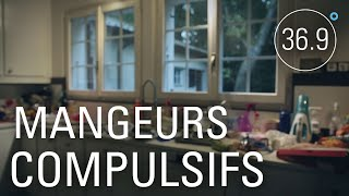 Documentaire Hyperphagie : manger à s'en rendre malade