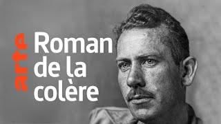 Documentaire John Steinbeck – Les raisins de la colère, classique de la littérature mondiale