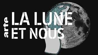 Documentaire La Lune et nous