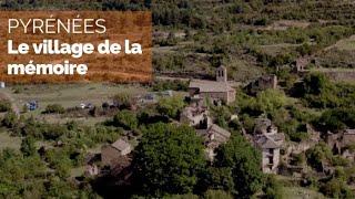 Documentaire Pyrénées : Otal, le village de la mémoire