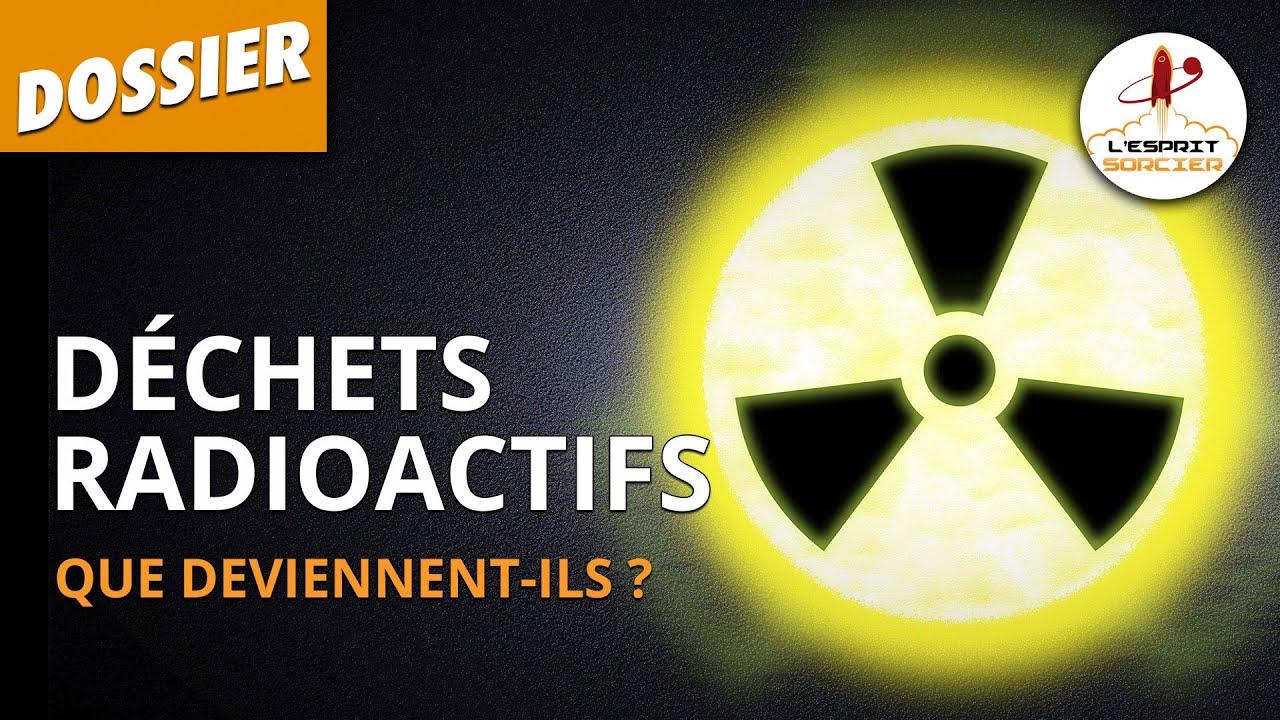 Documentaire Que deviennent nos déchets radioactifs