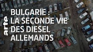 Documentaire Bulgarie : la seconde vie des voitures diesel allemandes