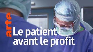Documentaire Médecine : le patient d'abord