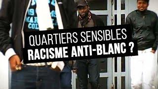 Documentaire Racisme anti-blanc : réalité ou fiction ?
