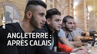 Documentaire Angleterre : après Calais