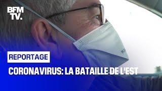 Documentaire Coronavirus: la bataille de l'Est