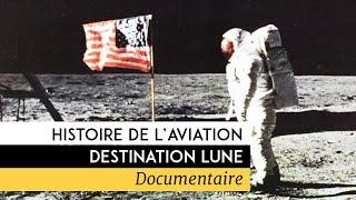 Documentaire Histoire de l'aviation : destination Lune