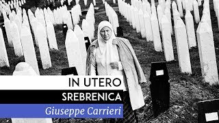 Documentaire In Utero Srebrenica