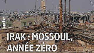 Documentaire Irak : Mossoul, année zéro