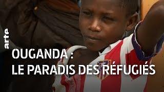 Documentaire Ouganda : le paradis des réfugiés