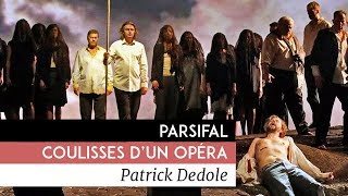 Documentaire Parsifal : coulisses d'un opéra