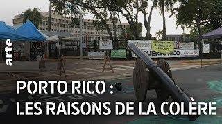 Documentaire Porto Rico : les raisons de la colère