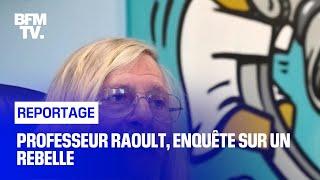 Documentaire Professeur Raoult, enquête sur un rebelle