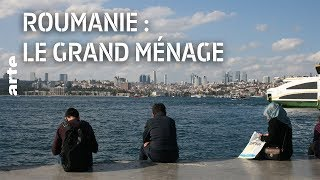 Documentaire Roumanie, le grand ménage
