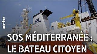 Documentaire SOS Méditerranée : le bateau citoyen