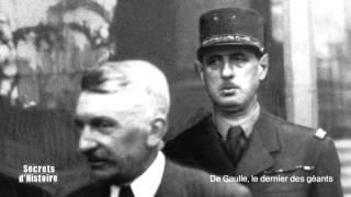Documentaire Secrets d'Histoire – De Gaulle, le dernier des géants