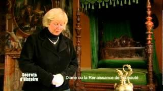 Secrets d'Histoire - Diane de Poitiers, la reine des favorites