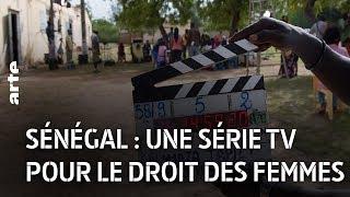 Documentaire Sénégal : une série TV pour le droit des femmes