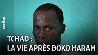 Documentaire Tchad: la vie après Boko Haram