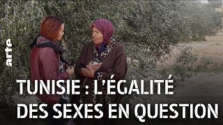 Documentaire Tunisie : l'égalité des sexes en question
