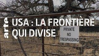 Documentaire États-Unis : la frontière qui divise