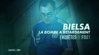 Documentaire Enquêtes de foot : Bielsa, la bombe à retardement