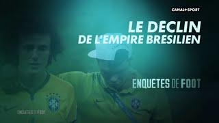 Documentaire Enquêtes de foot : Le déclin de l'empire Brésilien