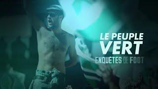 Documentaire Enquêtes de foot : le peuple vert