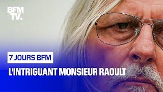 Documentaire L'intriguant monsieur Raoult