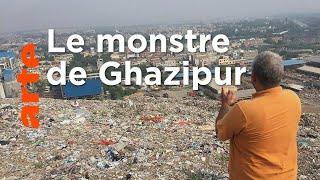 Documentaire Inde : Ghazipur, à l'ombre de la décharge